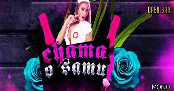 Terça-feira vai rola a Festa Chama o SAMU com Open Bar no Mono Club Eventos BaresSP 570x300 imagem