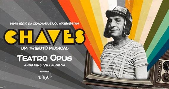 Chaves - Um Tributo Musical estreia no Teatro Opus em Agosto Eventos BaresSP 570x300 imagem