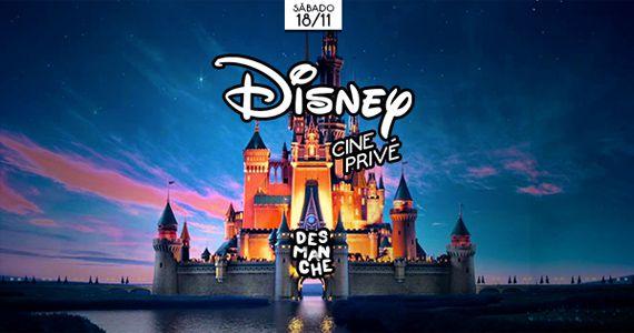 Sexta-feira tem a 7ª Edição do Cine Privé com Especial Disney no Espaço Desmanche Eventos BaresSP 570x300 imagem