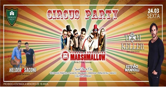 Circus party com a banda Marshmallow e top Dj Tom Keller no Dunluce Irish Pub Eventos BaresSP 570x300 imagem