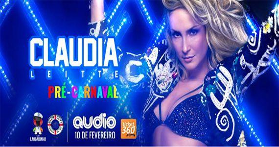 Claudia Leitte invade a Audio para um mega esquenta de Carnaval 2017 Eventos BaresSP 570x300 imagem
