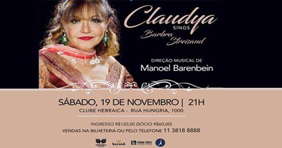 A cantora Claudya homenageia Barbra Streisand no Clube A Hebraica Eventos BaresSP 570x300 imagem