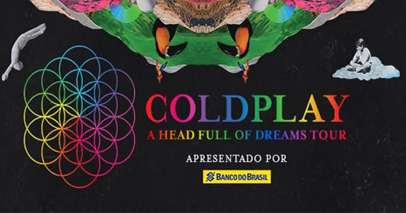 Banda internacional Coldplay volta ao Brasil com turnê A Head Full Of Dreams no Allianz Parque Eventos BaresSP 570x300 imagem