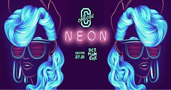 Sexta-feira vai rolar a Festa College Neon no Espaço Desmanche Eventos BaresSP 570x300 imagem
