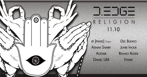 D Edge religion presents com Phase, Token/UK, Junki Inoue, Adnan Sharif e outros  Eventos BaresSP 570x300 imagem