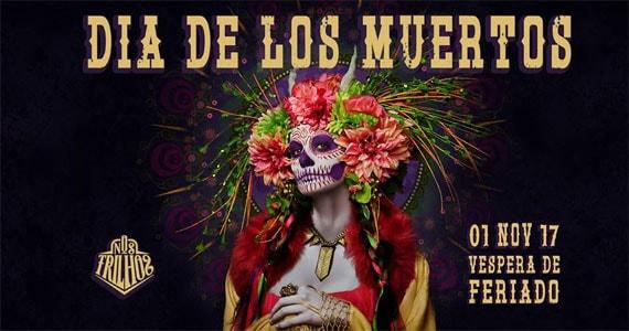 Nos Trilhos recebe a festa Dia de Los Muertos com Dj Pancho Valdez, Dj Javier Arturo e mais Eventos BaresSP 570x300 imagem