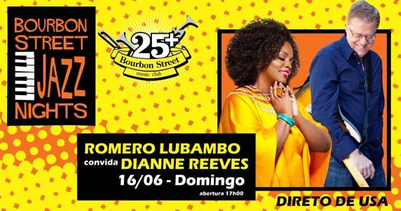 Romero Lubambo convida Dianne Reeves para show no Bourbon Street Music Club Eventos BaresSP 570x300 imagem