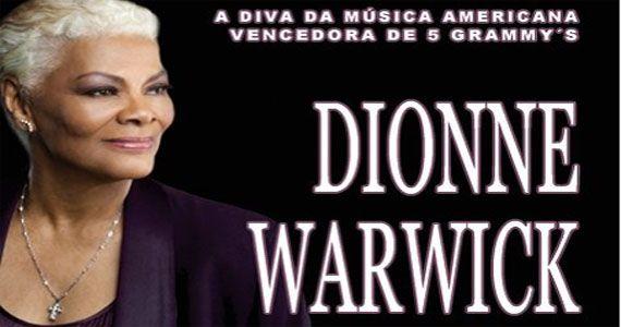 A cantora norte-americana Dionne Warwick canta os seus maiores sucessos no Espaço das Américas Eventos BaresSP 570x300 imagem