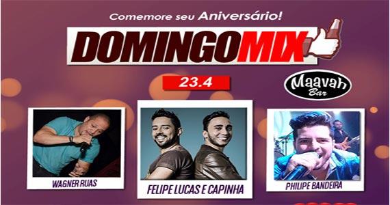 Domingo Mix com Wagner Ruas, Felipe Lucas & Capinha e Philipe Bandeira no Maavah Bar Eventos BaresSP 570x300 imagem