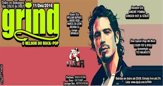 Grind - A Domingueira mais alternativa com muito rock e pop no Clube A Lôca Eventos BaresSP 570x300 imagem