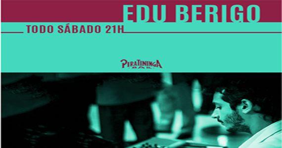 Sábado tem o som do pianista profissional Edu Berigo no Piratininga Bar Eventos BaresSP 570x300 imagem