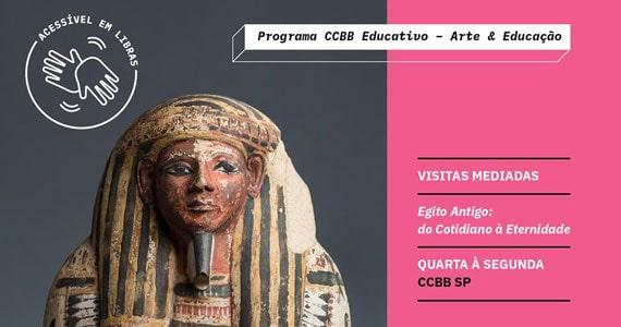 Exposição Egito Antigo: do cotidiano à eternidade no CCBB Eventos BaresSP 570x300 imagem