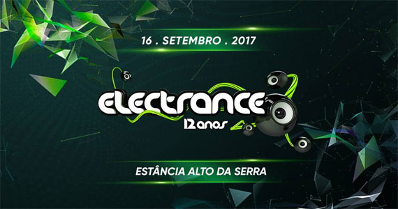 Festival Electrance comemora 12 anos com muita música eletrônica no Estância Alto da Serra Eventos BaresSP 570x300 imagem