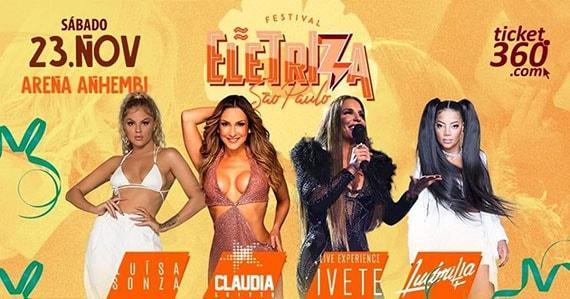 Festival Eletriza reúne Claudia Leitte, Ivete Sangalo e Ludmilla na Arena Anhembi Eventos BaresSP 570x300 imagem