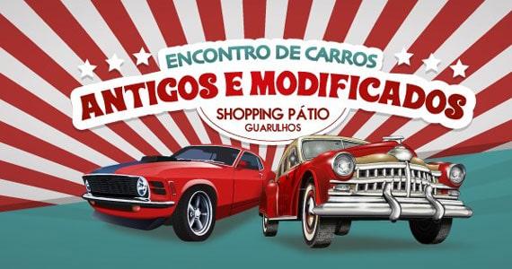 Shopping Pátio Guarulhos terá Encontro de Carros Antigos e Modificados Eventos BaresSP 570x300 imagem