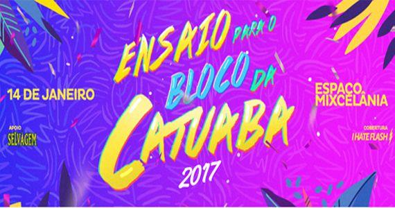 Bloco Catuaba faz primeiro ensaio para o carnaval 2017 na Mixcelânia Eventos BaresSP 570x300 imagem