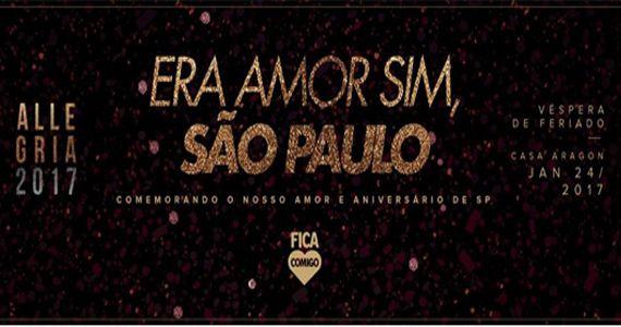 Era Amor Sim, SÃO PAULO : By Fica Comigo & Camarote Allegria na Casa Aragon Eventos BaresSP 570x300 imagem