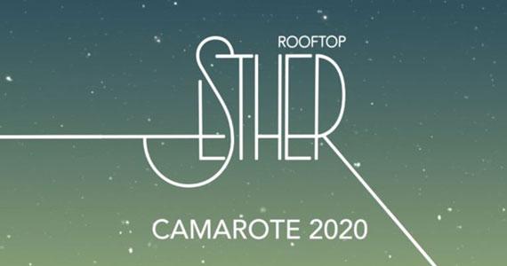 Camarote Esther Rooftop realiza nova edição no Carnaval SP Eventos BaresSP 570x300 imagem