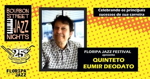 Eumir Deodato e Quiteto prometem sacudir a noite no Bourbon Street Music Club Eventos BaresSP 570x300 imagem