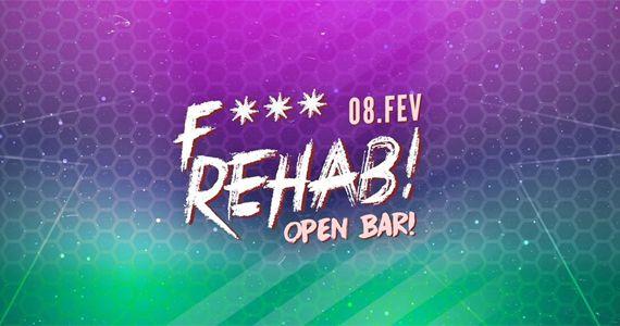 Hoje é dia de curtir F*** Rehab! com Open Bar no Beco 203 Eventos BaresSP 570x300 imagem