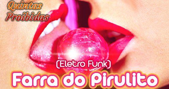 Quintas proibidas com a festa Farra do Pirulito no Imperium Club Eventos BaresSP 570x300 imagem