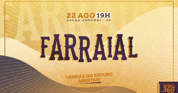 Farraial reúne atrações sertanejas em grande show na Arena Anhembi Eventos BaresSP 570x300 imagem
