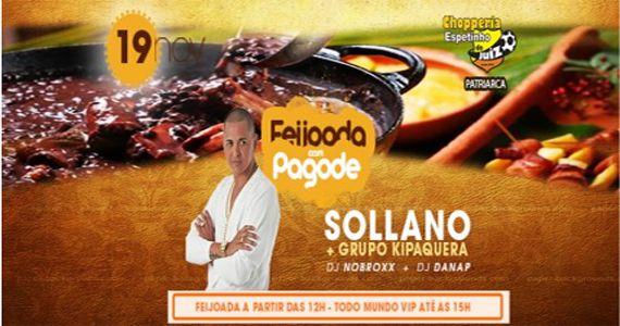 Feijoada e pagode com Sollano e Grupo Kipaquera no Bar Espetinho do Juiz Patriarca e a noite sertanejo com Polyanna Araújo Eventos BaresSP 570x300 imagem