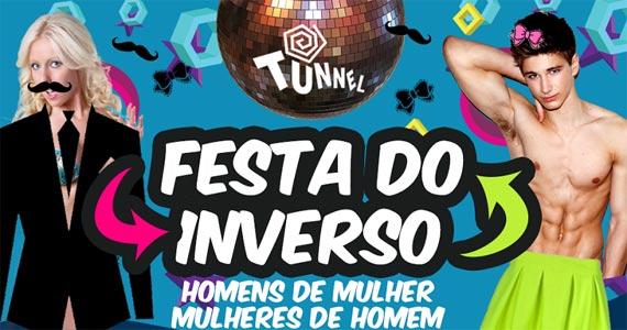 Sexta-feira é dia de curtir na Tunnel Club a Festa do Inverso BaresSP