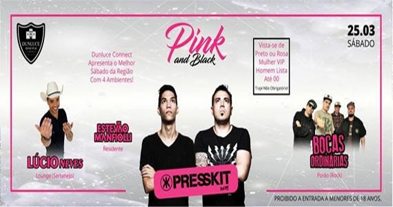 Muito eletrônico com Presskit na Festa Pink and Black no Dunluce Irish Pub Eventos BaresSP 570x300 imagem
