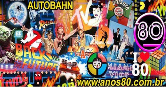 Autobahn te leva a uma viagem no tempo com a Mega Festa ANOS 80  Eventos BaresSP 570x300 imagem