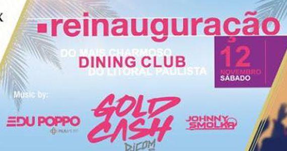 Festa de Reinauguração Thai Casa Grande Hotel com o line up de Goldcash, Edu Poppo e Johnny Smolka Eventos BaresSP 570x300 imagem