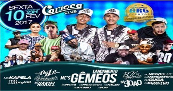 Festa GR6 com Mc Kapela , Mc João , Mc Hariel e muitas atrações no Carioca Club Eventos BaresSP 570x300 imagem