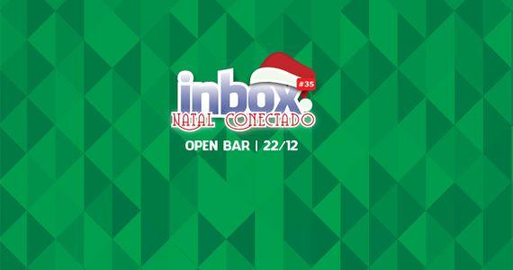 Hoje é dia de curtir a última Festa Inbox Natal com OPEN BAR do ano na Blitz Haus Eventos BaresSP 570x300 imagem