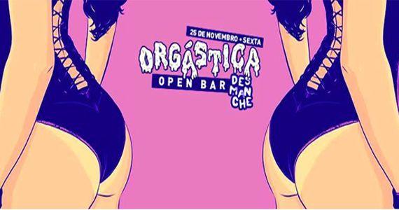 Se joga na pista com a Festa Orgástica com Open Bar no Espaço Desmanche  Eventos BaresSP 570x300 imagem
