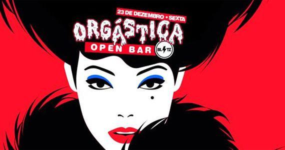 Festa Orgástica com pop, eletrônico e funk até no chão na Blitz Haus Eventos BaresSP 570x300 imagem