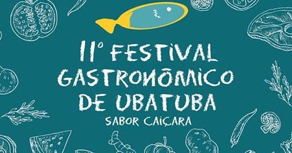 Festival Gastronômico de Ubatuba Sabor Caiçara realiza 11º edição Eventos BaresSP 570x300 imagem