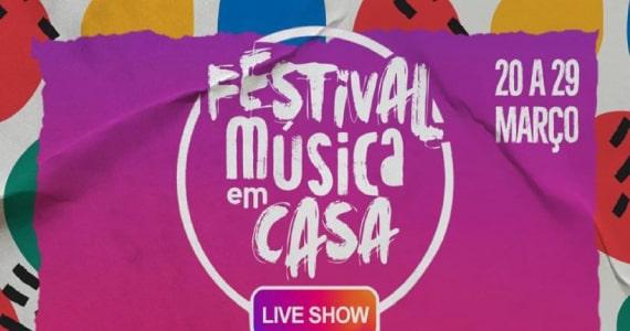 Festival Música em Casa reúne artistas para shows com transmissão ao vivo Eventos BaresSP 570x300 imagem
