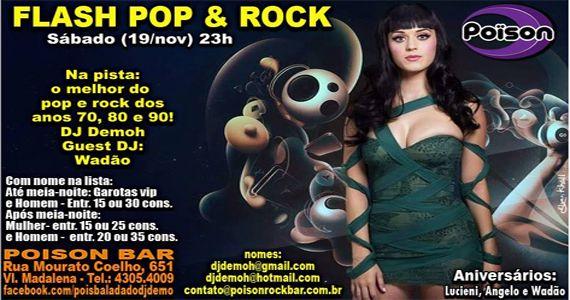 Sábado vai rolar muito flash pop & rock com Dj Demoh e Wadão no Poison Bar e Balada Eventos BaresSP 570x300 imagem