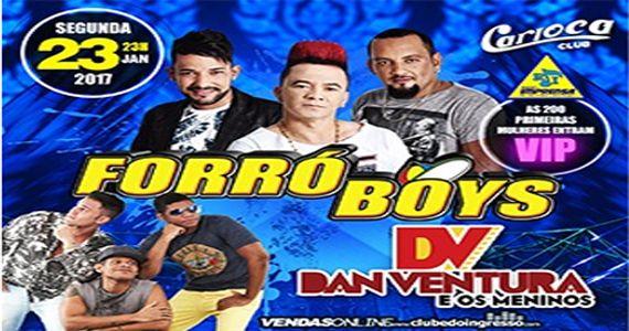 O melhor do rastapé com Forró Boys e Dan Ventura no Carioca Club Eventos BaresSP 570x300 imagem
