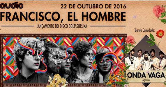 Banda Francisco, El Hombre e Onda Vaga misturam ritmos latinos com o brasileira na Audio Club Eventos BaresSP 570x300 imagem