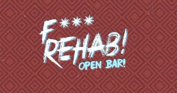 Quarta-feira tem F*** Rehab! com Open Bar no Beco 203 Eventos BaresSP 570x300 imagem