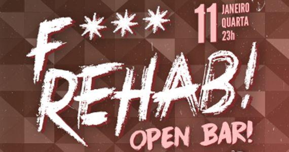 Quarta-feira é dia de curtir F*** Rehab! com Open Bar no Beco 203 Eventos BaresSP 570x300 imagem