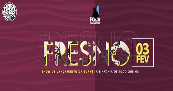 """Banda Fresno traz as músicas do seu sétimo álbum """"A Sinfonia de Tudo que Há"""" para a Moby Club Eventos BaresSP 570x300 imagem"""