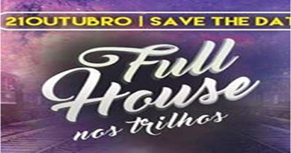 Full House a festa temática que bombou no ABC desembarca em São Paulo Nos Trilhos Eventos BaresSP 570x300 imagem