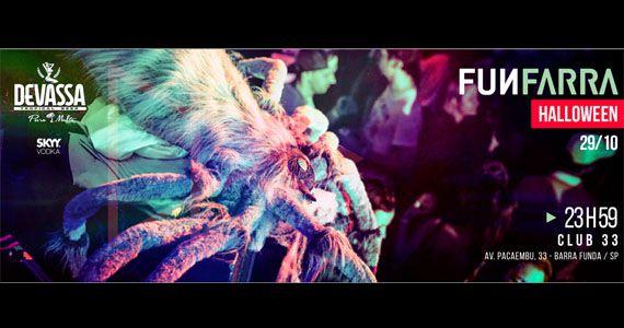 Sábado tem Funfarra Edição de Halloween no Club 33 com os Djs Pedro Neschling, Tulio Araújo, Beto Artista e Fl3shDisco Eventos BaresSP 570x300 imagem