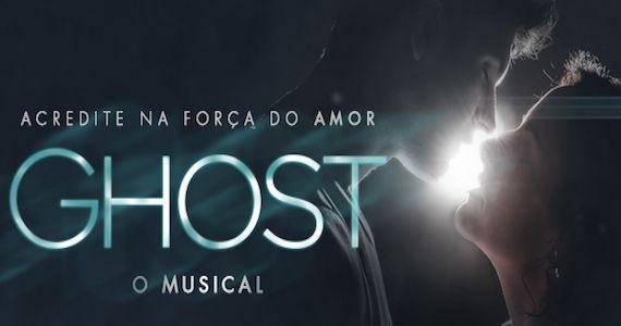 Teatro Bradesco apresenta temporada de Ghost, o Musical Eventos BaresSP 570x300 imagem