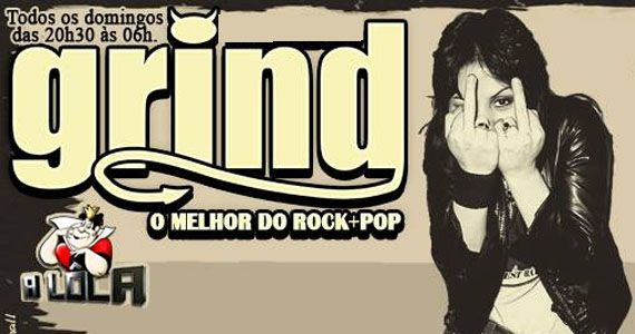 Grind a domingueira mais alternativa pop rock é no A Lôca Eventos BaresSP 570x300 imagem