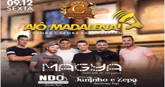 Alô Madalena hoje tem grupo Magya, NDO e Juninho e Zepa na Companhia da Cerveja Eventos BaresSP 570x300 imagem