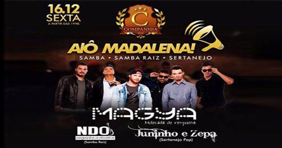 Alô Madalena Grupo Magya, NDO e Juninho e Zepa invadem a Companhia da Cerveja Eventos BaresSP 570x300 imagem