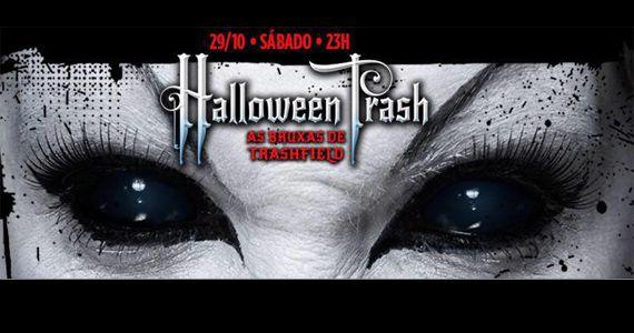 Festa de Halloween da Trash inspirado nas Noites de Terror do Playenter é sábado Eventos BaresSP 570x300 imagem